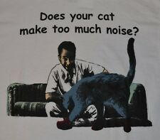 "It's Always Sunny in Philadelphia  ""Does Your Cat Make Too Much Noise?"" T-Shirt"