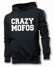 CRAZY MOFOS BLOUSE SWEAT HOODIE S-XXL UNISEX 1D ONE DIRECTION SWAG HARRY HIPSTER