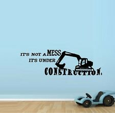 IT'S NOT A MESS It's under Construction ~ Wall Decal, Children