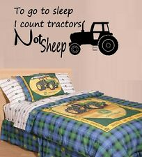 To Go to Sleep I Count Tractors not Sheep ~ Wall or Window Decal