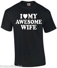 I Love My Awesome Wife T-SHIRT Valentines Day Gift Husband Shirt Wedding Gift