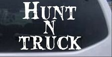 Hunt N Truck Hunting Car or Truck Window Laptop Decal Sticker