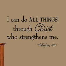 I Can Do All Things Through Christ Who Strengthens Me Vinyl Wall Art Decal Bible