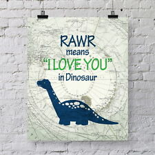 """RAWR means """"I love you"""" in Dinosaur art print - famous quote digital wall art"""