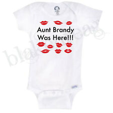 Personalized AUNT -- WAS HERE W/ KISSES funny Gerber Onesie Baby INFANT T-SHIRT