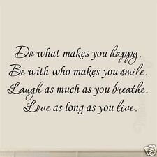 Do What Makes You Happy Be With Who Makes You Smile Inspirational Wall Decal