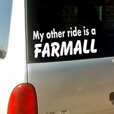 """ My Other Ride is a Farmall  "" Funny Tractor Vinyl Decal Vinyl Sticker"