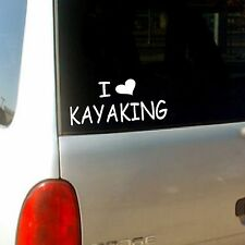 """ I Heart Kayaking "" Vinyl Die Cut Decal / Sticker  Love Kayak Kayaking Kayaker"