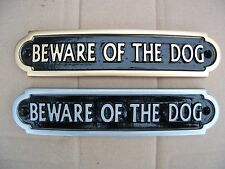 DELUXE BEWARE OF THE DOG SIGN PLAQUE