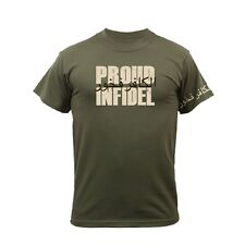 PROUD INFIDEL T-Shirt Army Navy Marine Corps USMC Christian OEF OIF - Screw ISIS