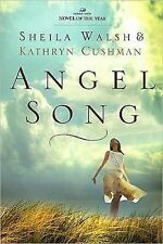Angel Song by Kathryn Cushman and Sheila Walsh (2010, Paperback)