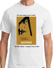 T SHIRTS-DO YOU EXPECT ME TO TALK?-GOLDFINGER-RETRO-FUNNY-PRESENT-unofficial