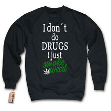 Pullover - I DON´T DO DRUGS - I JUST SMOKE WEED - Dope Sweater S M L XL XXL