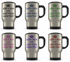 Personalised 14oz Keep Calm And Add Your Own Text Novelty Gift Aluminium Travel