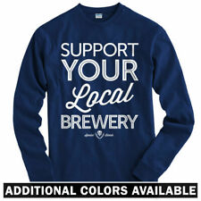 Support Your Local Brewery Long Sleeve T-shirt LS - Beer Craft Brew  Men / Youth