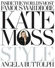 Kate Moss: Style 9781846054297 by Angela Buttolph, Hardback, BRAND NEW FREE P&H