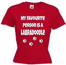MY FAVE PERSON LABRADOODLE T-SHIRT Xmas Present Dog Gift Cotton Ladies Fitted