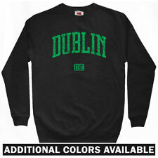 Dublin Sweatshirt Crewneck - Ireland Irish Eire Baile Atha Cliath DUB  Men S-3XL