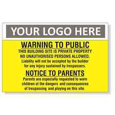 Warning To Public 600x400mm Sign With Your Logo