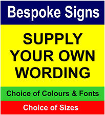 Custom made Correx Sign Board - Your Words - Your Colours - Free Delivery