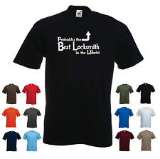 'Probably the Best Locksmith in the World' Funny Men's T-shirt