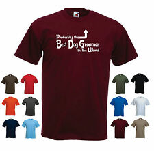 'Probably the Best Dog Groomer in the World' Funny Men's T-shirt