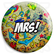Mrs - 25mm Tattoo Wedding Button Badge with Fridge Magnet Option