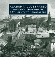 Alabama Illustrated Engravings from 19th Century Newspapers by Bagget