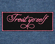 Parks and Rec Patch - Treat Yo Self Patch - Treat Yourself Patch