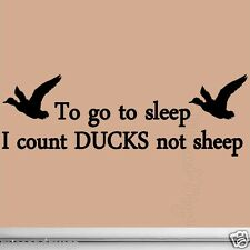 To Go To Sleep I Count Ducks Not Sheep Hunting Wall Decals Home Decor Family