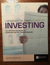 The Financial Times Guide to Investing by Glen Arnold (Paperback, 2004)