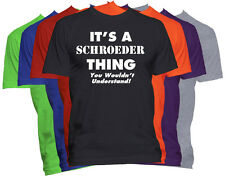 SCHROEDER Last Name T-Shirt Custom Name Shirt Family Reunion Tee S-5XL