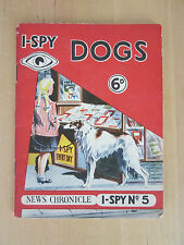 i Spy Book of Dogs - News Chronicle No. 5 Published 1958