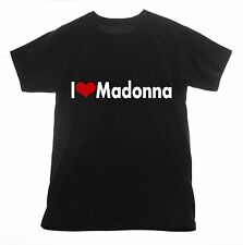 Madonna t shirt I love Clothing Tee T-shirt Heart Singer Actress Songs Printed