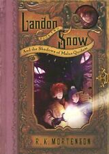 Landon Snow And the Shadows of Malus Book 2 Quidam by R. K. Mortenson Hardcover