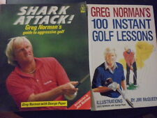 GREG NORMAN'S 100 INSTANT GOLF LESSONS & SHARK ATTACK Guide to Aggressive GOLF