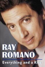 Everything and a Kite by Ray Romano (1998, Hardcover)