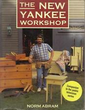 THE NEW YANKEE WORKSHOP by NORM ABRAM COMPANION TO PUBLIC TV SERIES 1ST ED BOOK