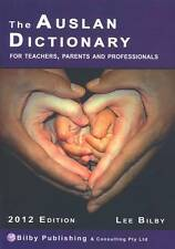 Auslan Dictionary for Teachers, Parents and Professionals : 2012 Perfect bound