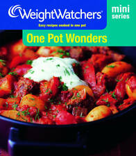 One Pot Wonders: Easy Recipes Cooked in One Pot by Weight Watchers...