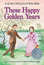 These Happy Golden Years by Laura Ingalls Wilder (Little House #8) EE1195