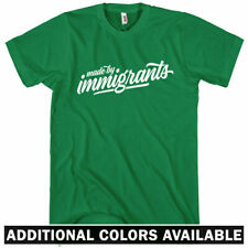 Made By Immigrants Script T-shirt - Men S-4X Gift American Immigration Political