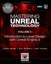 Mastering Unreal Technology: v. 1: Introduction to Level Design with Unreal Eng