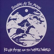 Kevin Ayers & the Whole World - Shooting at the Moon