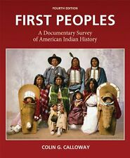 First Peoples: A Documentary Survey of American Indian History 9780312653620