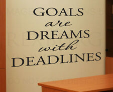 Wall Quote Decal Sticker Vinyl Art Lettering Goals are Dreams with Deadlines I48