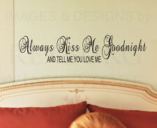 Wall Decal Sticker Quote Vinyl Tell Me You Love Me Always Kiss Me Goodnight L43