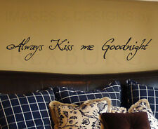 Wall Decal Art Sticker Quote Vinyl Marriage Wedding Always Kiss Me Goodnight L10
