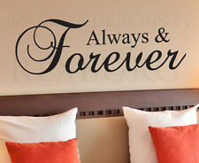 Wall Decal Quote Sticker Vinyl Art Adhesive Graphic Always and Forever Love L29