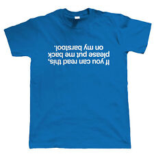 If You Can Read This, Mens Funny Drinking T Shirt